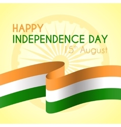 Happy indian independence day vector image vector image