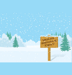 wood sign in winter forest vector image vector image