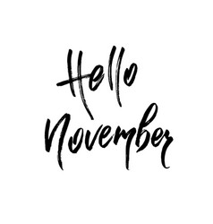Hello november autumn brush lettering vector
