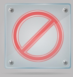 transparent prohibition sign on the plate vector image