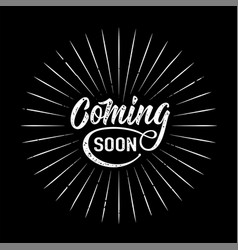 coming soon sign isolated on black background vector image