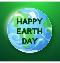 Happy Earth Day ilustration vector image