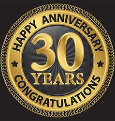 30 years happy anniversary congratulations gold vector