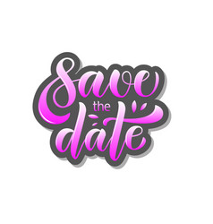 Calligraphy text save the date for card inv vector