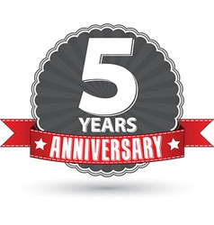 Celebrating 5 years anniversary retro label vector