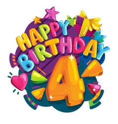 happy birthday 4 years vector image