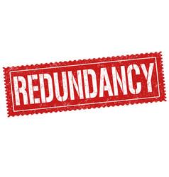 redundancy sign or stamp vector image