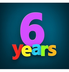 Six years paper sign vector image