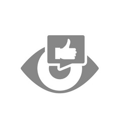 human eye with thumb up in chat bubble grey icon vector image