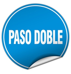 paso doble round blue sticker isolated on white vector image