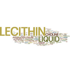 Liquid lecithin text background word cloud concept vector