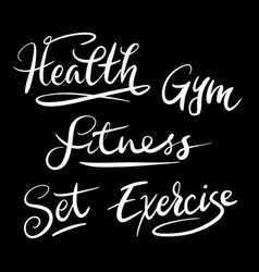 fitness and health hand written typography vector image
