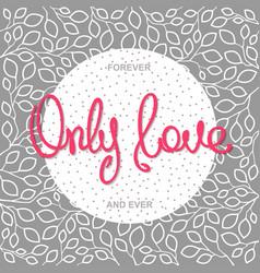 romantic slogan design vector image