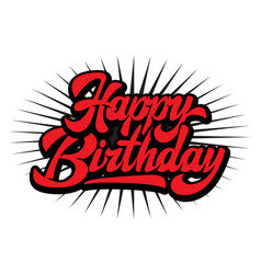 Stylish handwritten inscription happy birthday vector