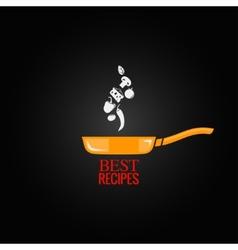 frying pan design menu background vector image