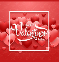 happy valentines day with heart on red background vector image