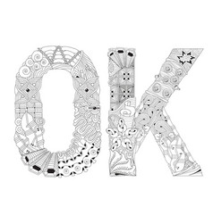 word ok for coloring decorative zentangle vector image