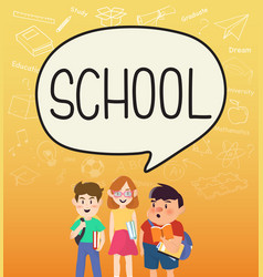 girls and boys pupils with school on speakbubble vector image