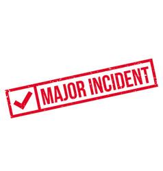 major incident rubber stamp vector image