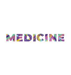 Medicine concept retro colorful word art vector
