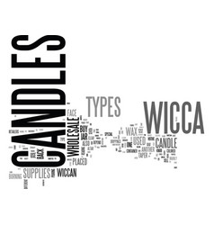 Who knows types candles in wicca text word vector