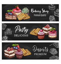 pastry dessert and cake blackboard banners vector image