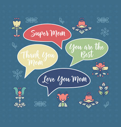 mothers day card flowers and speech bubbles vector image
