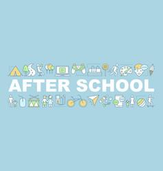 After school activities word concepts banner vector