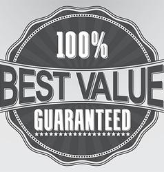 Best value guaranteed retro label vector image