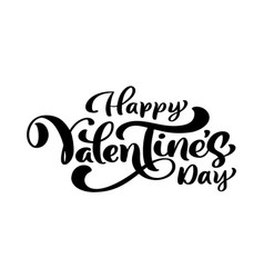calligraphy phrase happy valentine s day vector image