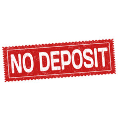 No deposit grunge rubber stamp vector