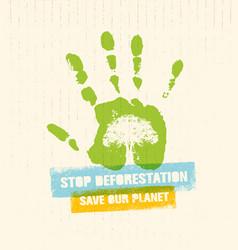 stop deforestation eco green banner organic vector image vector image