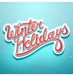 Winter holidays christmas lettering on a blue vector image vector image