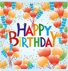 birthday with a balloons and confetti vector image