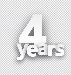 Four years paper sign vector image