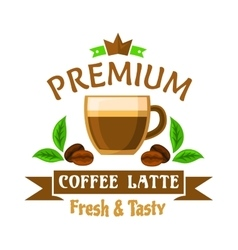 Coffee drinks and cocktails badge with latte cup vector