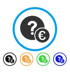 Euro balance query rounded icon vector