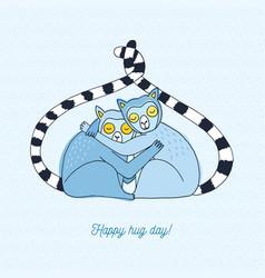 Happy hug day card with lemurs vector