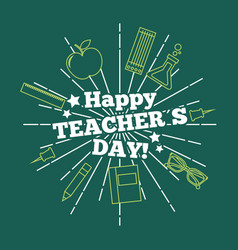 Happy teacher day card greeting green background vector