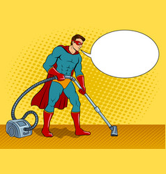 Superhero with vacuum cleaner pop art vector