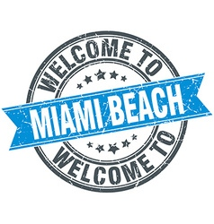 welcome to Miami Beach blue round vintage stamp vector image