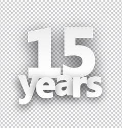 Fifteen years paper sign vector image vector image