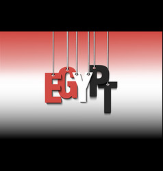The word egypt hang on the ropes vector