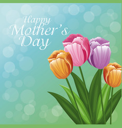 happy mothers day greeting card beautiful flowers vector image vector image