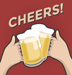 Cheers and a couple of beers vintage retro style vector
