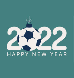 2022 happy new year soccer flat style sports vector