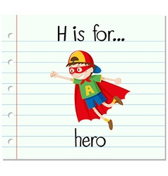 Flashcard letter H is for hero vector