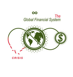 the crisis in global financial system conceptual vector image