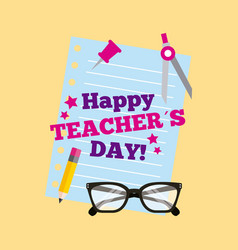 Happy teacher day card lettering paper pancil vector