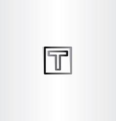 letter t black sign symbol vector image